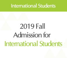 [2019 Fall] NOTICE: Admission for international students